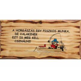 FATÁBLA HORÁSZÁS EGY PISZKOS MUNKA...