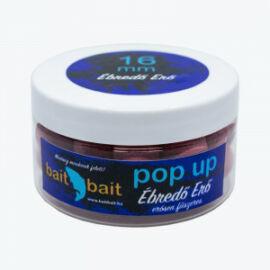 Bait Bait  Ébredő Erő Pop Up 16mm